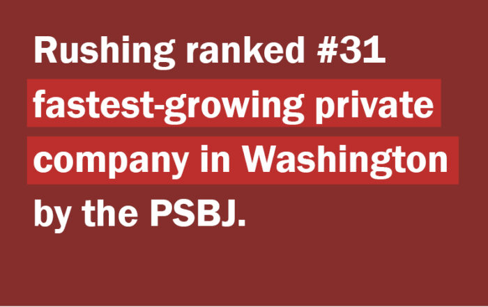 Rushing named #31 fastest-growing private company in Washington by PSBJ